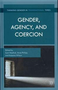 Gender, Agency, and Coercion
