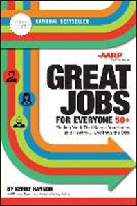 Great Jobs for Everyone 50 +, Updated Edition