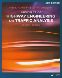 Principles of Highway Engineering and Traffic Analysis(Asia Edition)