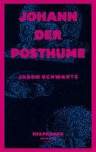 Johann der Posthume