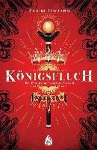 Koenigsfluch - Die Empirium-Trilogie (Bd. 2)