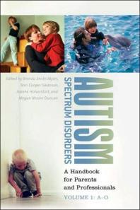 Autism Spectrum Disorders [2 Volumes]