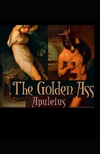 The Golden Ass Illustrated