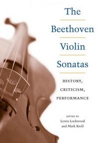 The Beethoven Violin Sonatas
