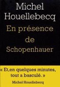En Presence De Schopenhauer