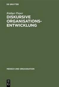 Diskursive Organisationsentwicklung