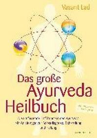 Das grosse Ayurveda-Heilbuch