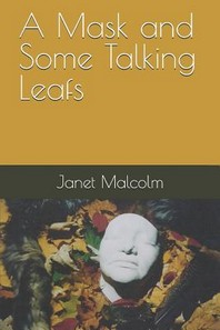 A Mask and Some Talking Leafs