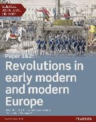 Edexcel AS/A Level History, Paper 1&2: Revolutions in Early