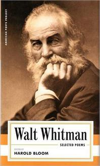 Walt Whitman Selected Poems