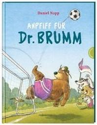 Dr. Brumm: Anpfiff fuer Dr. Brumm
