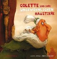 Colette und ihre ungewoehnlichen Haustiere