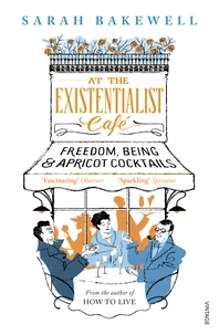 At The Existentialist Caf챕  Freedom, Being, and Apricot Cocktails