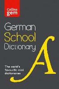 Collins School - Collins Gem German School Dictionary