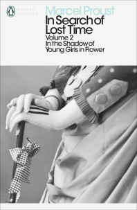 In Search of Lost Time: In the Shadow of Young Girls in Flower Vol 2 (Penguin Modern Classics)