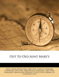 Out to Old Aunt Mary's