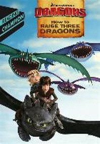 How to Train Your Dragon TV: How to Raise Three Dragons
