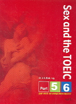 SEX AND THE TOEIC PART 5.6