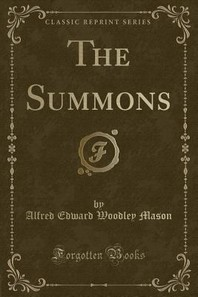 The Summons (Classic Reprint)