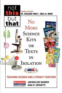 No More Science Kits or Texts in Isolation