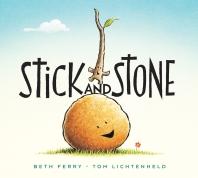 Stick and Stone (Board Book)