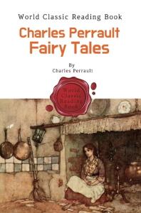 (프랑스 동화) 샤를 페로 동화집 : Charles Perrault Fairy Tales (영어 원서)