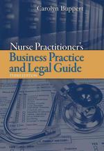 Nurse Practitioner : Business Practice and Legal Guide