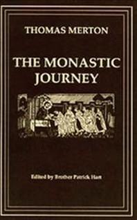 The Monastic Journey by Thomas Merton, Volume 133