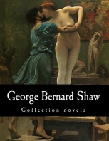 George Bernard Shaw, Collection novels