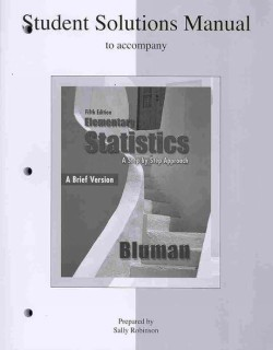 Student Solutions Manual to Accompany Elementary Statistics, a Brief Version