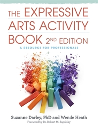 The Expressive Arts Activity Book, 2nd Edition