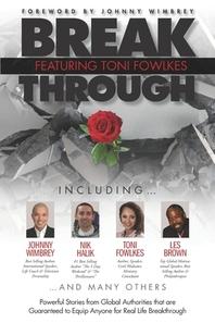 Break Through Featuring Toni Fowlkes