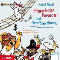 Piratenkater Pavarotti und die wilden Maenner