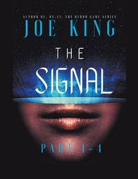 The Signal. Part 1-4.