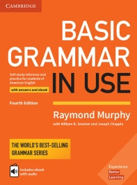 Basic Grammar in Use - Fourth Edition. Student's Book with answers and interactive ebook