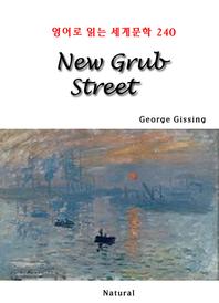 New Grub Street (영어로 읽는 세계문학 240)