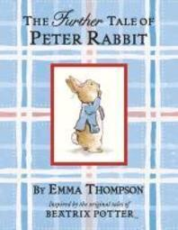 Further Tale of Peter Rabbit