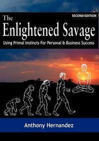 The Enlightened Savage (Second Edition)