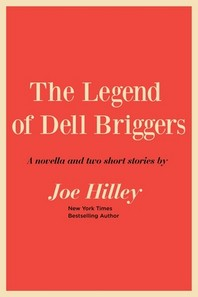 The Legend of Dell Briggers