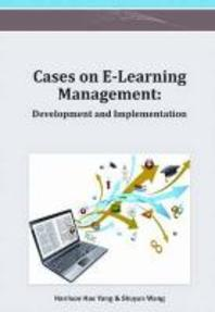 Cases on E-Learning Management