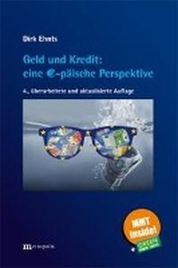 Geld und Kredit: eine EUR-paeische Perspektive