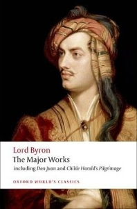 Lord Byron : The Major Works
