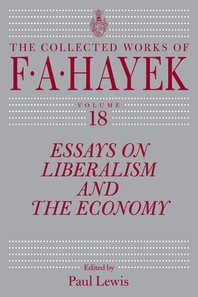 Essays on Liberalism and the Economy, Volume 18, 18