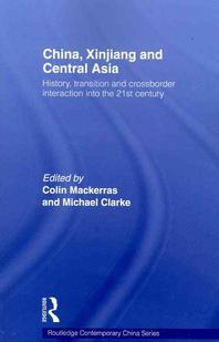 China, Xinjiang and Central Asia