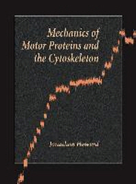 Mechanics of Motor Proteins and the Cytoskeleton