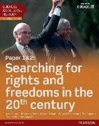 Edexcel as/A Level History, Paper 1&2: Searching for Rights