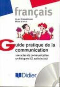 Guide pratique de la communication. Cahier de l'?l?ve et CD