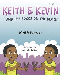 Keith & Kevin and the Rocks on the Block