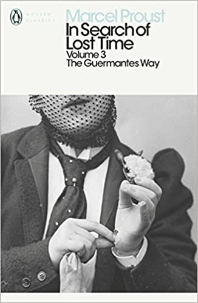 In Search of Lost Time: Guermantes Way Vol 3 (Penguin Modern Classics)