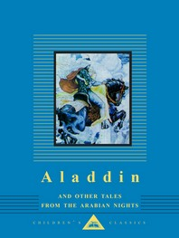 Aladdin and Other Tales from the Arabian Nights